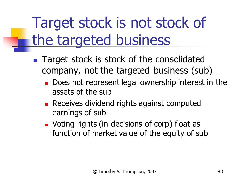 Target stock is not stock of the targeted business