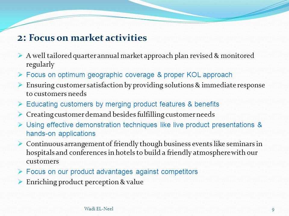 2: Focus on market activities