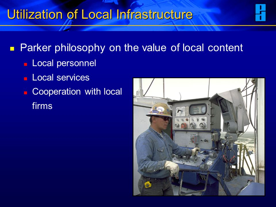 Utilization of Local Infrastructure
