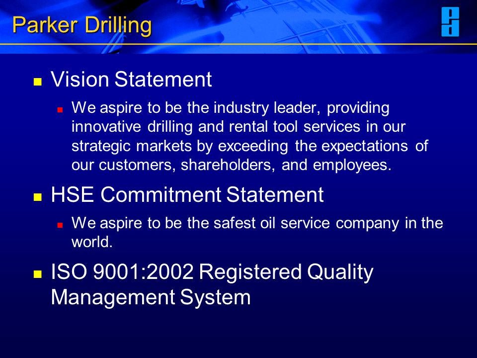 Parker Drilling Vision Statement HSE Commitment Statement