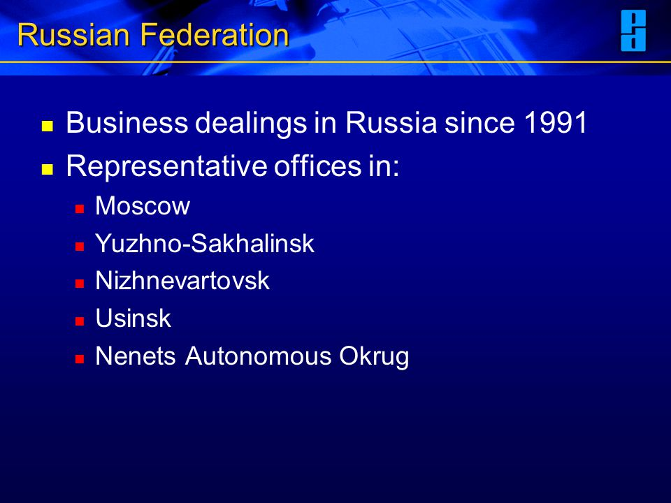 Russian Federation Business dealings in Russia since 1991