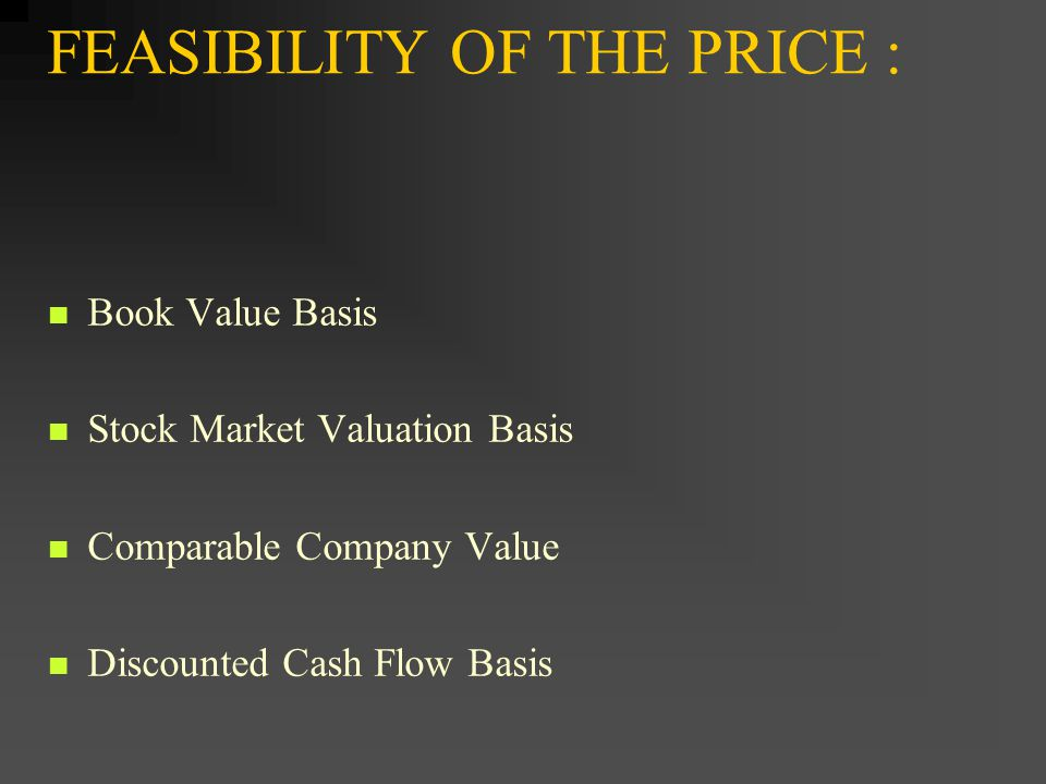 FEASIBILITY OF THE PRICE :
