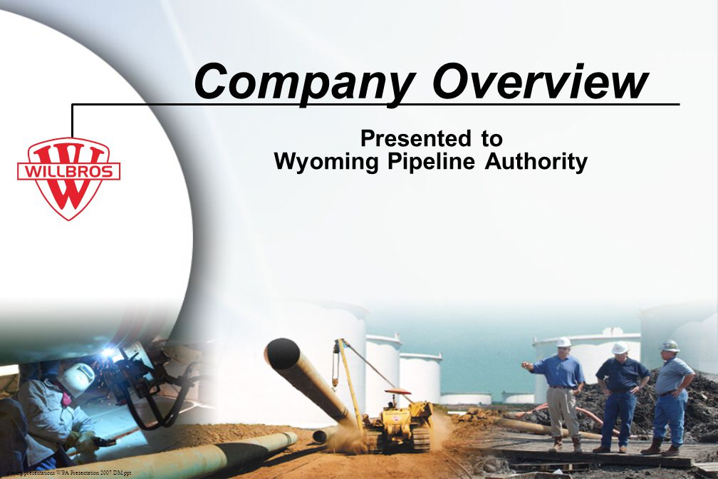 Presented to Wyoming Pipeline Authority