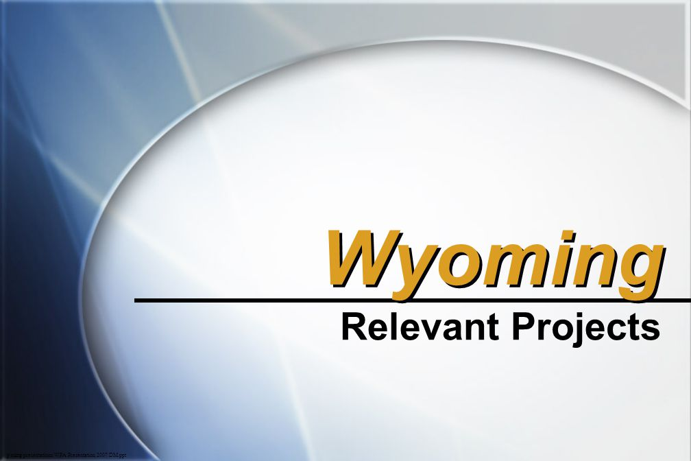 Wyoming Relevant Projects