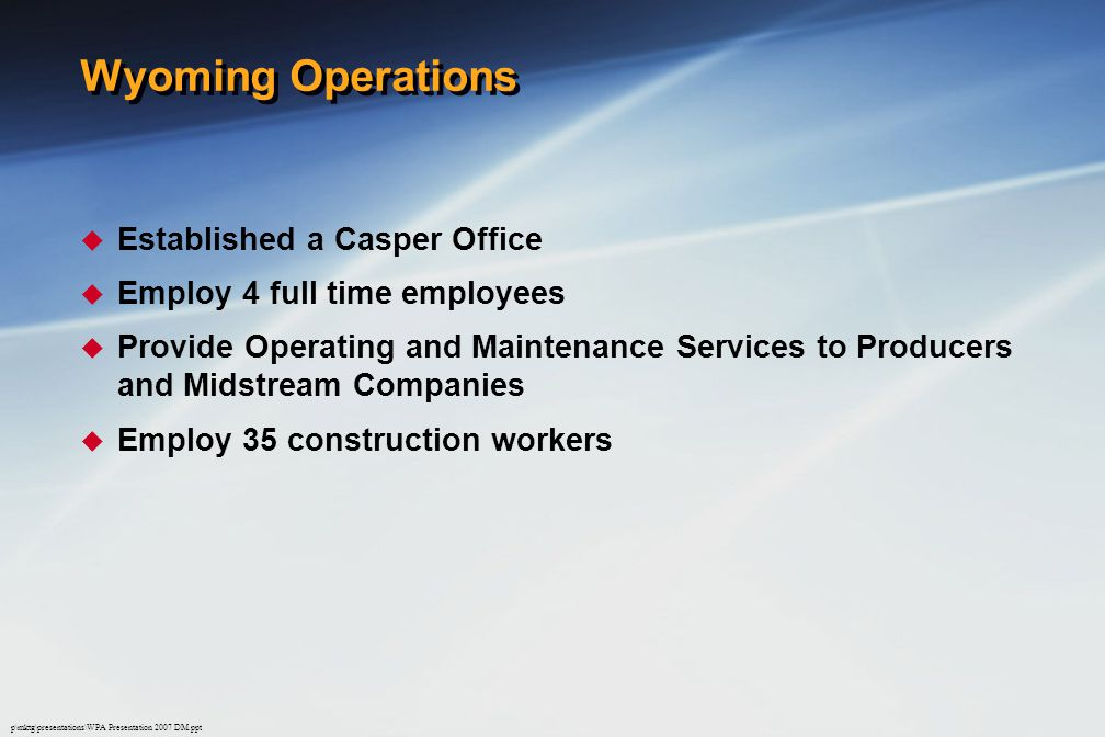 Wyoming Operations Established a Casper Office