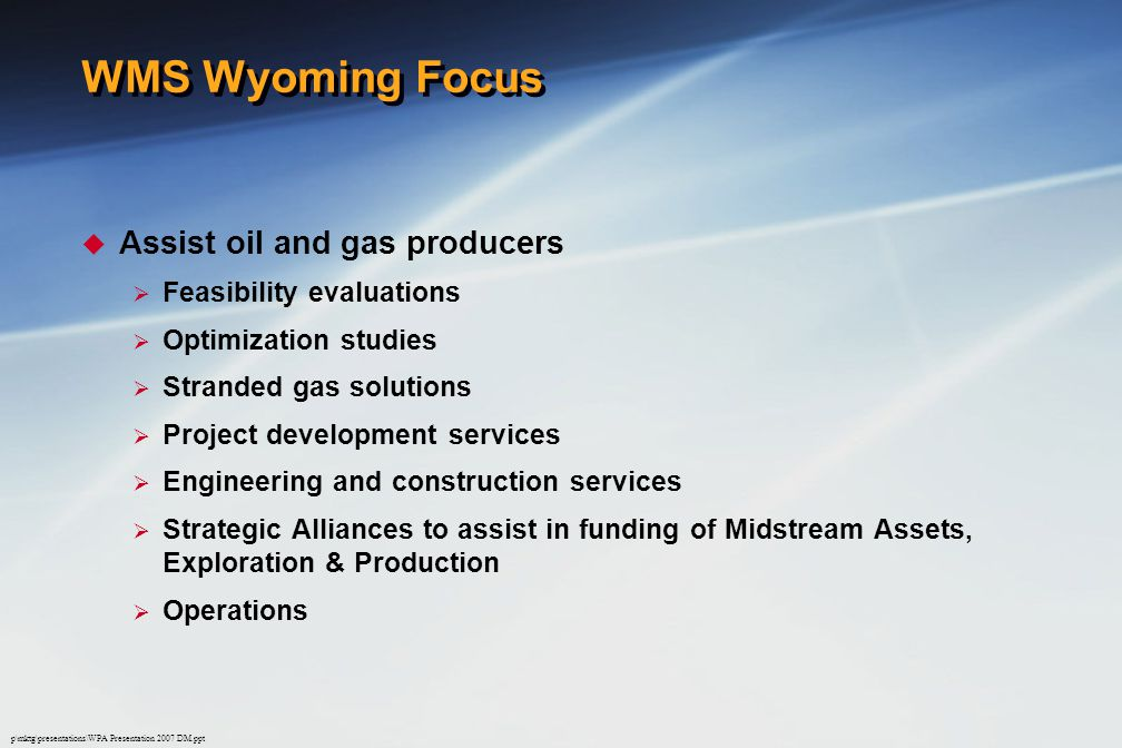 WMS Wyoming Focus Assist oil and gas producers Feasibility evaluations