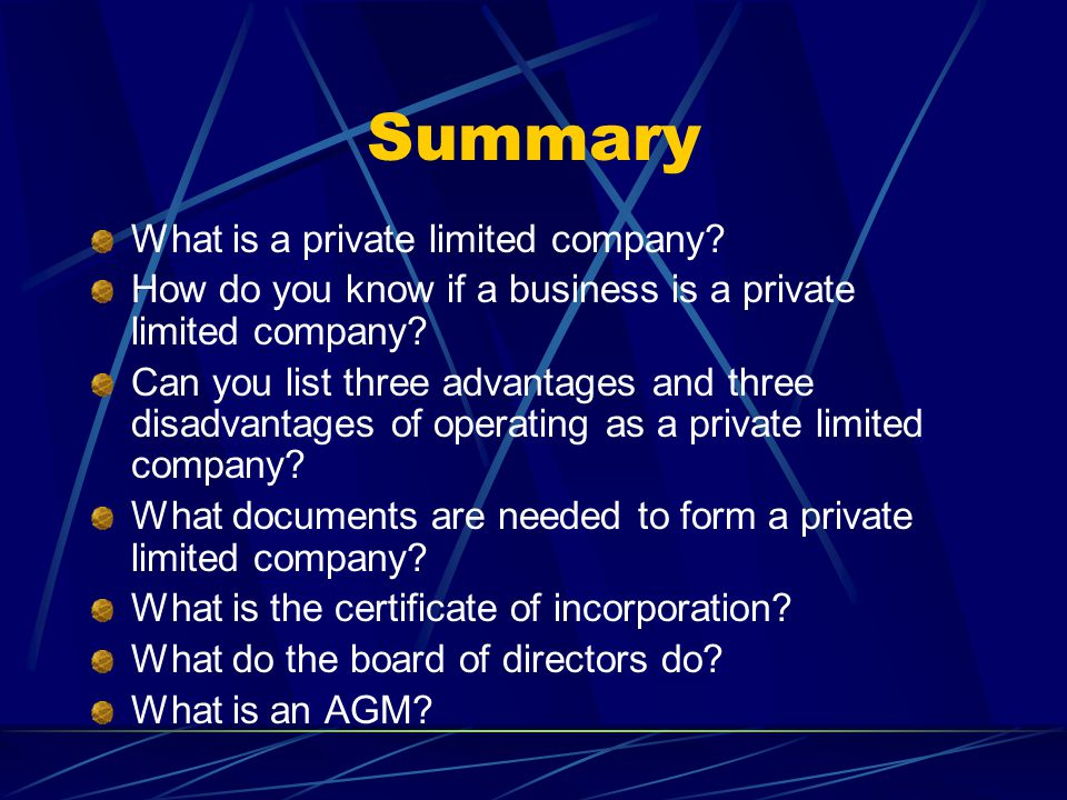 Summary What is a private limited company