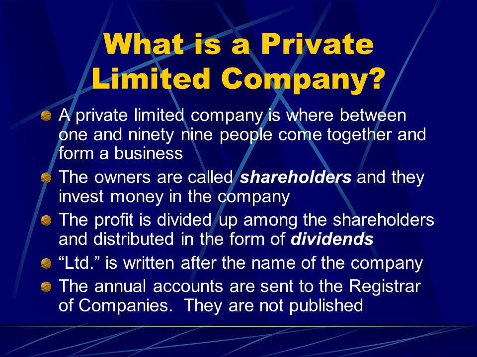 private limited company A private limited company is the most popular type of uk company  incorporation they can be formed completely online with our web-based  formation services.