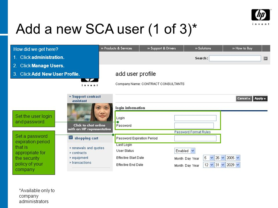 Add a new SCA user (1 of 3)* How did we get here