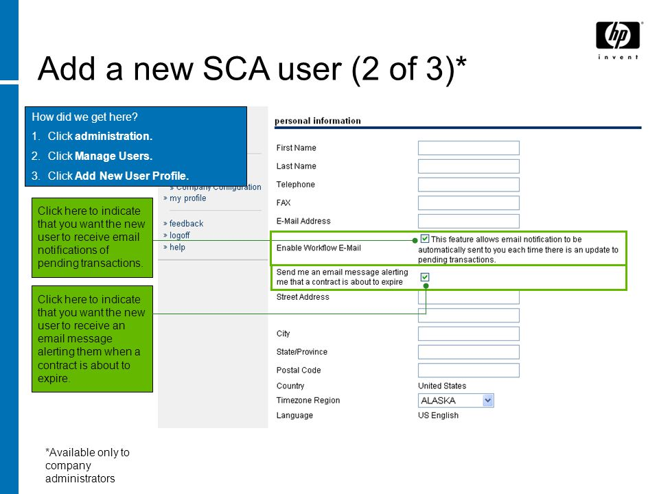 Add a new SCA user (2 of 3)* How did we get here