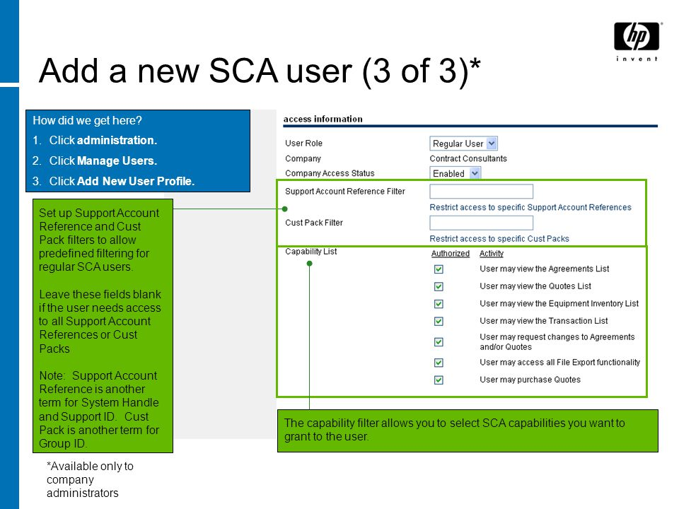 Add a new SCA user (3 of 3)* How did we get here