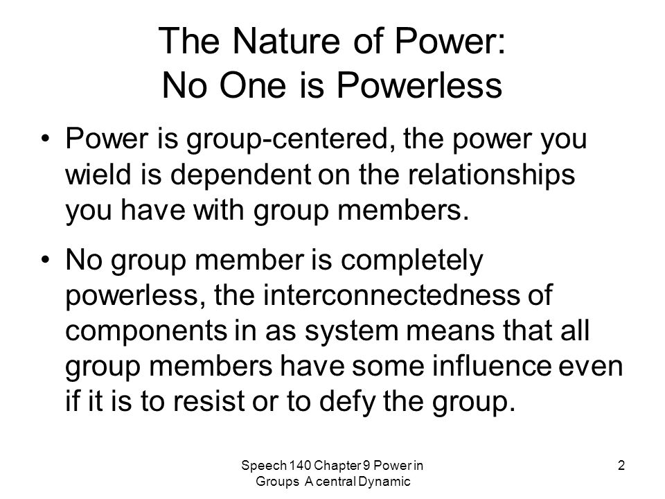 The Nature of Power: No One is Powerless