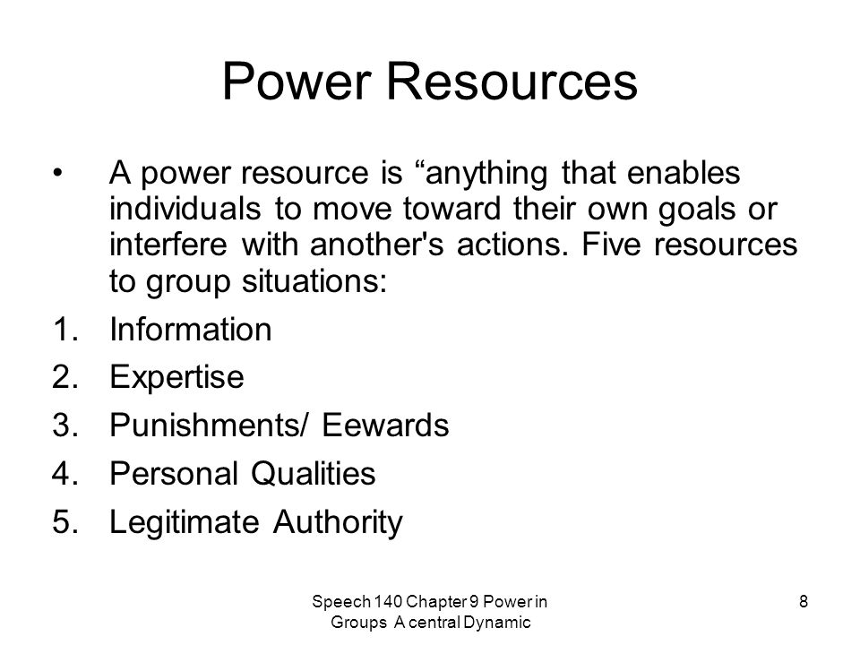 Speech 140 Chapter 9 Power in Groups A central Dynamic
