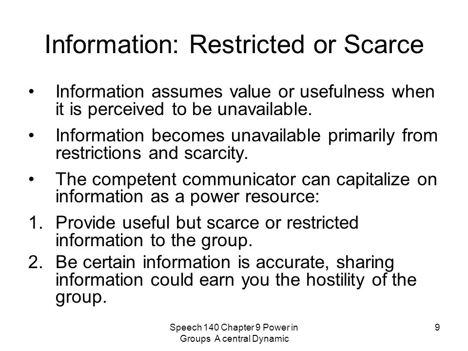 Information: Restricted or Scarce