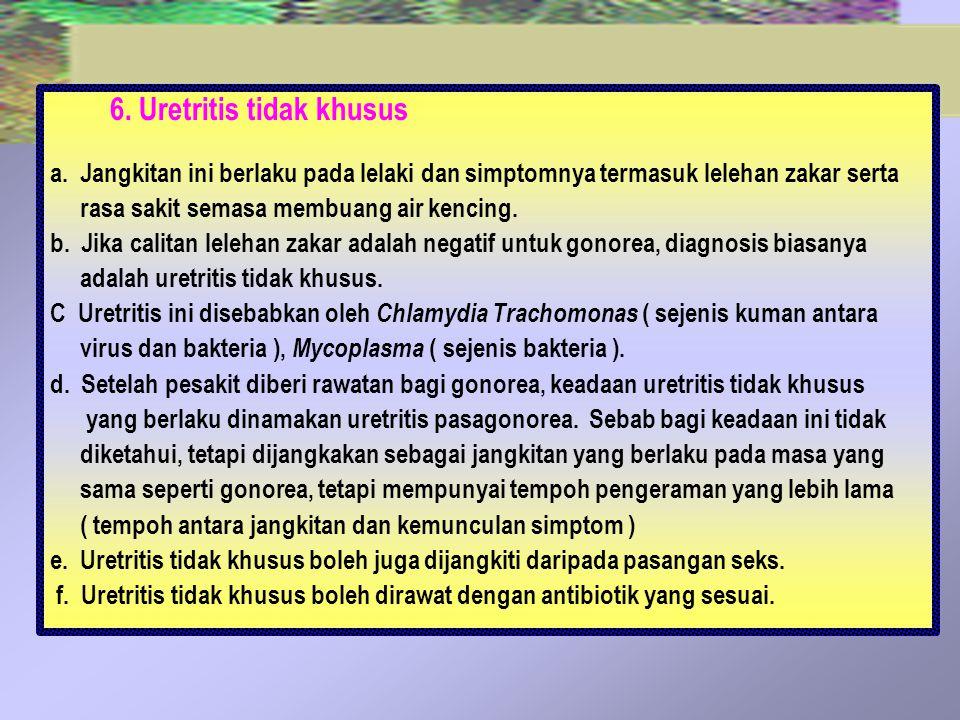 6. Uretritis tidak khusus