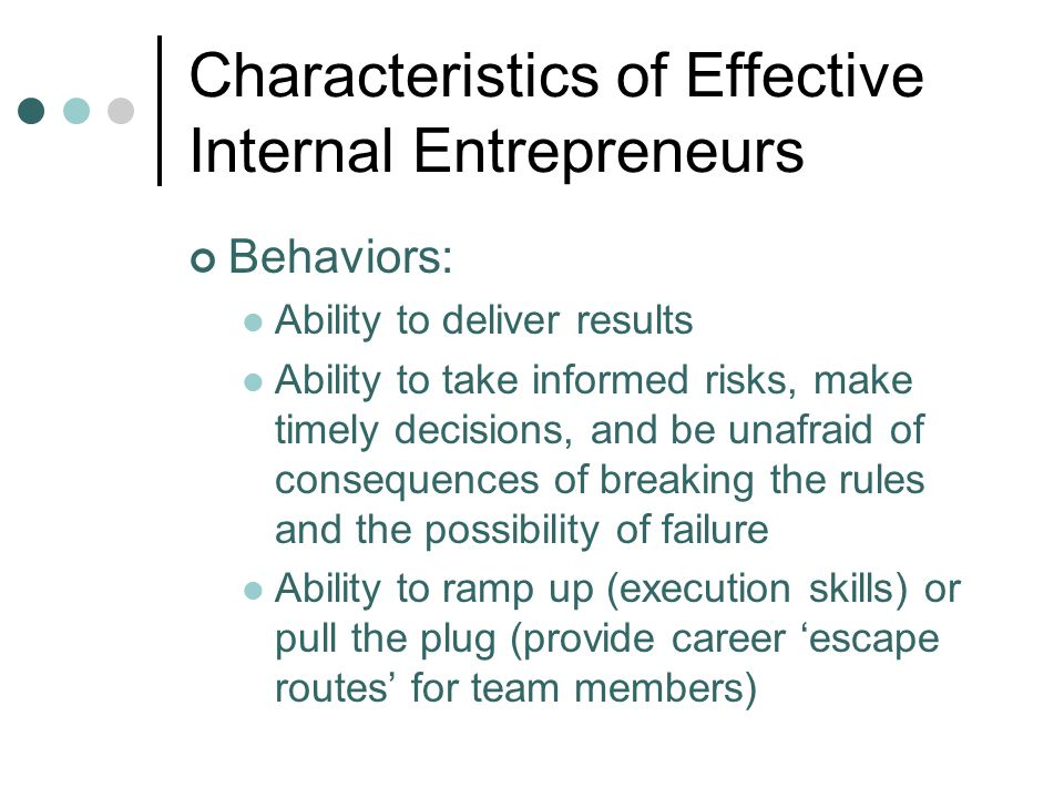 Characteristics of Effective Internal Entrepreneurs