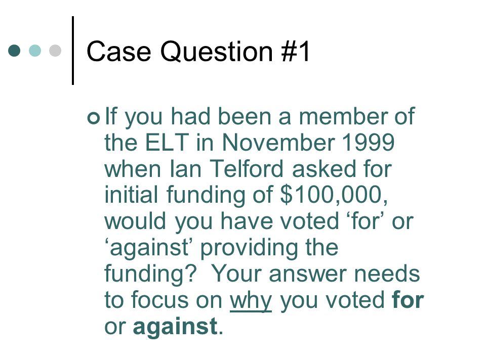 Case Question #1