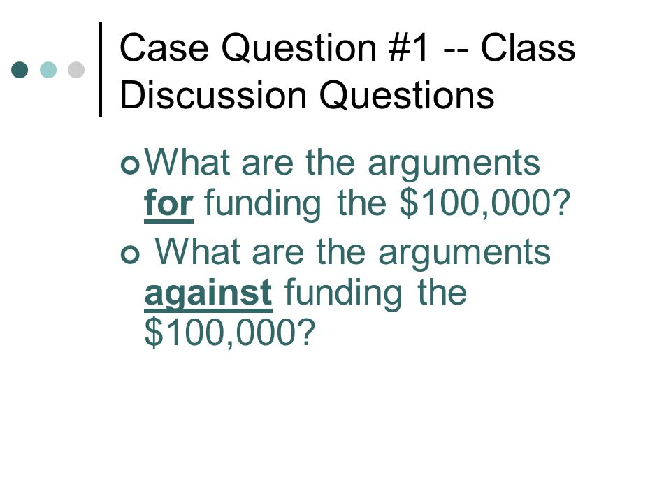 Case Question #1 -- Class Discussion Questions