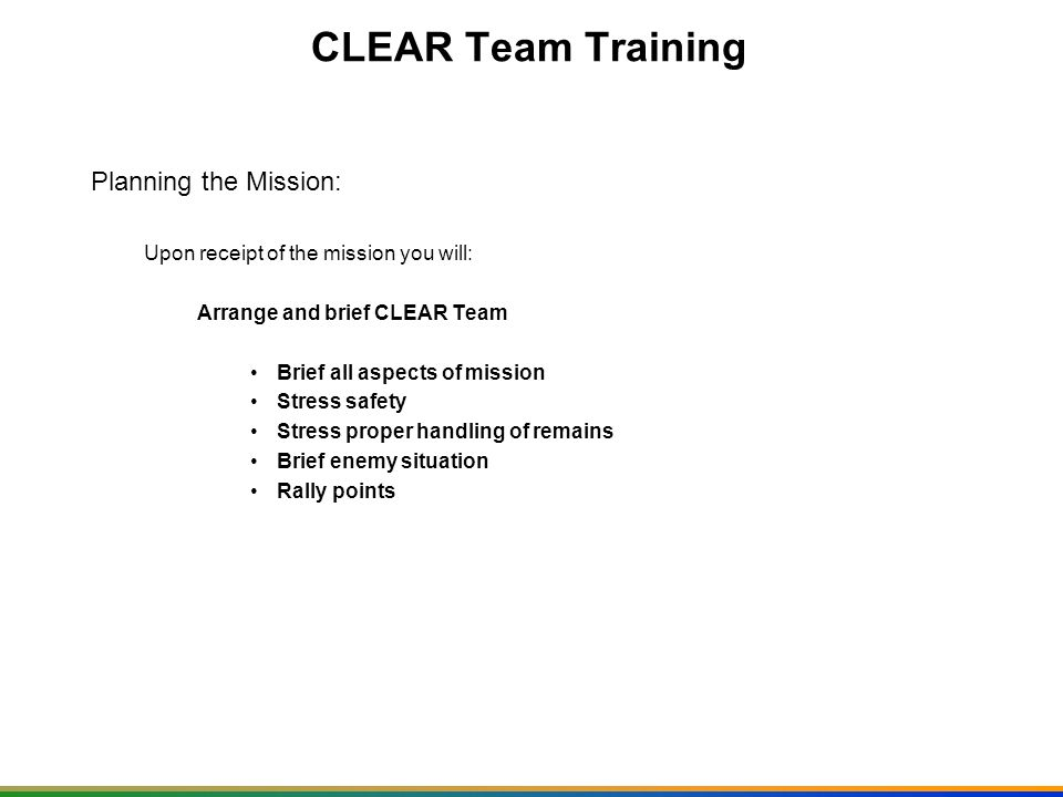 CLEAR Team Training Planning the Mission: