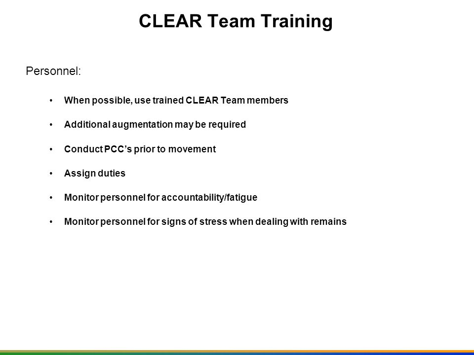 CLEAR Team Training Personnel: