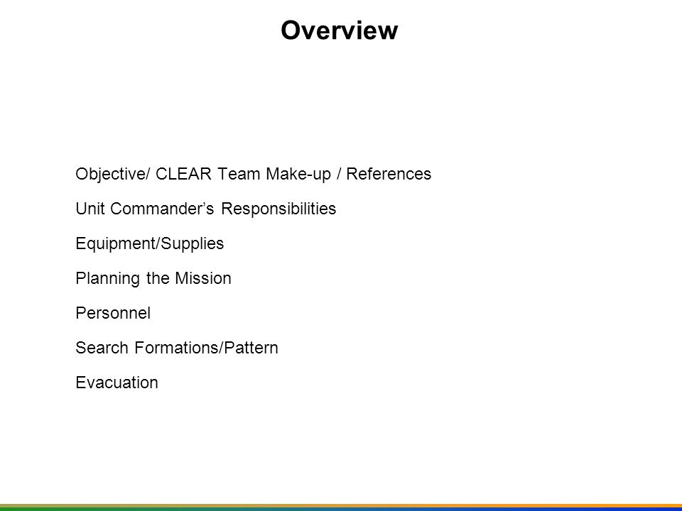 Overview Objective/ CLEAR Team Make-up / References