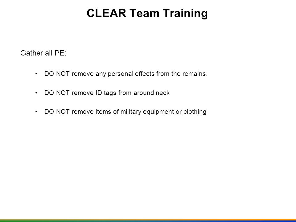 CLEAR Team Training Gather all PE: