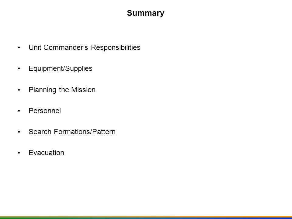Summary Unit Commander's Responsibilities Equipment/Supplies