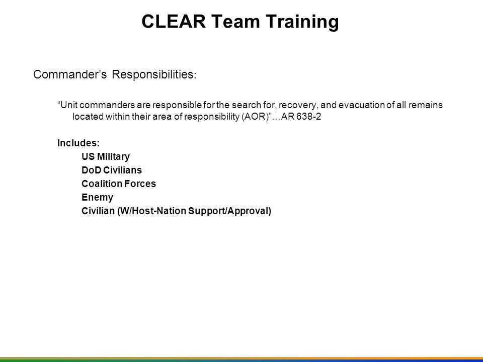 CLEAR Team Training Commander's Responsibilities: