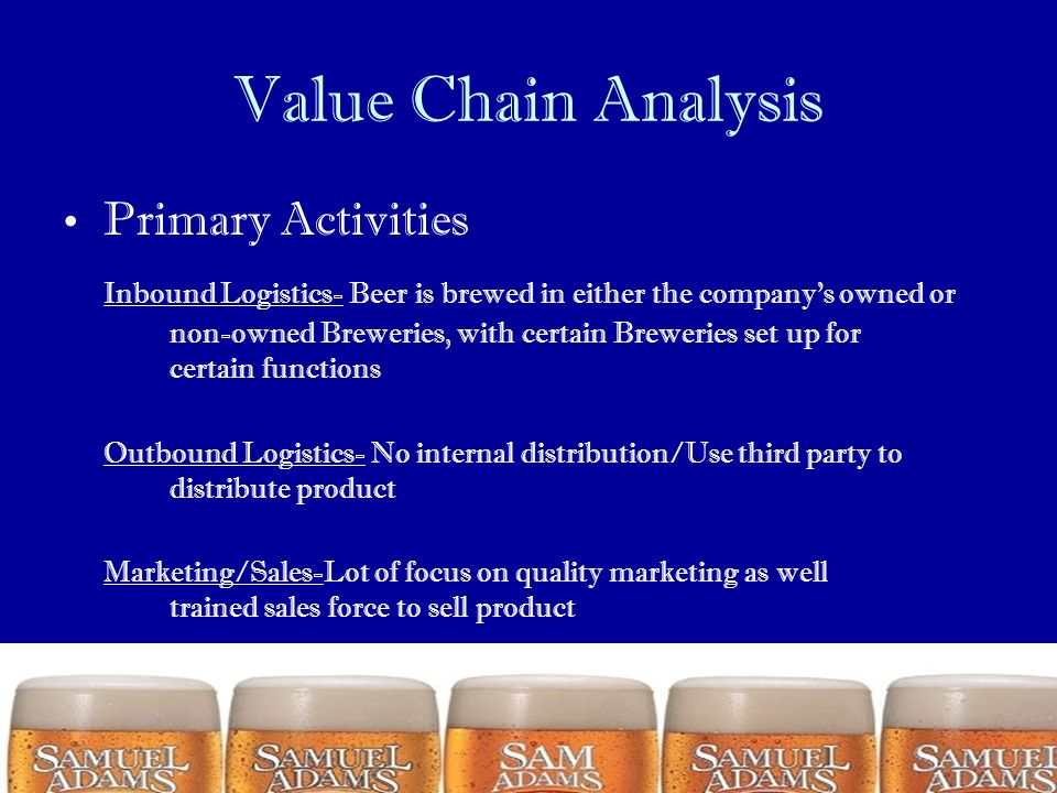 Value Chain Analysis Primary Activities