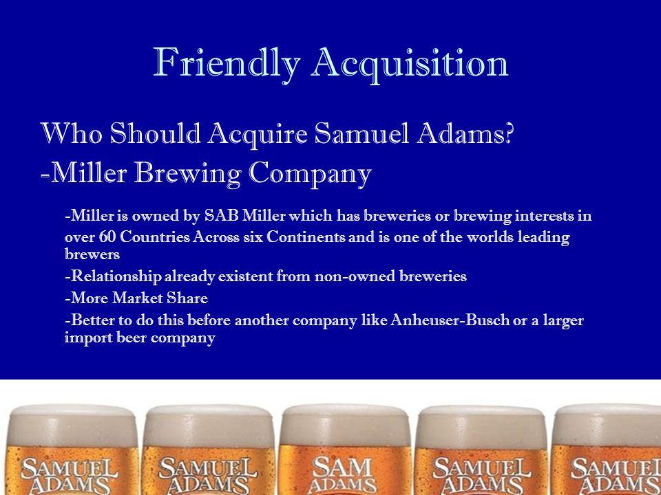 Friendly Acquisition Who Should Acquire Samuel Adams