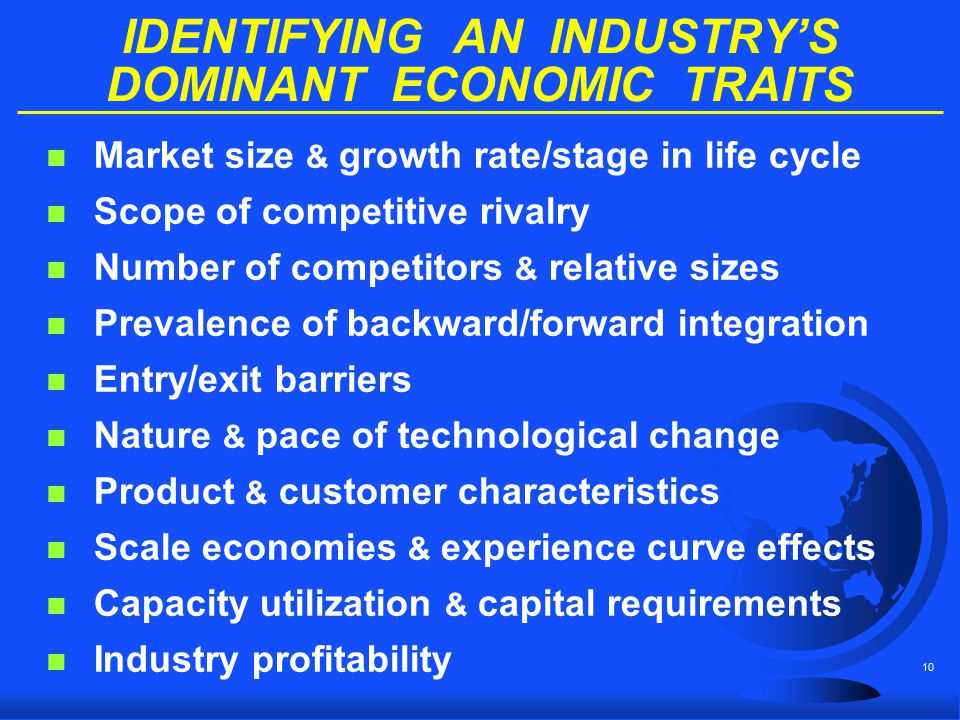 IDENTIFYING AN INDUSTRY'S DOMINANT ECONOMIC TRAITS