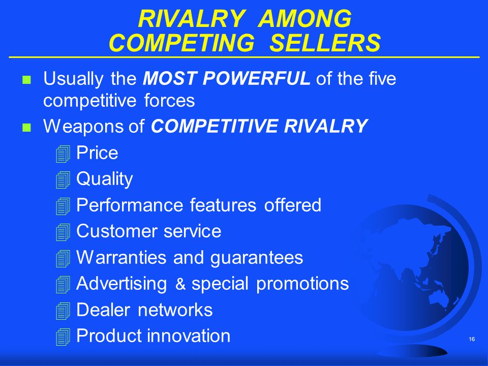 RIVALRY AMONG COMPETING SELLERS