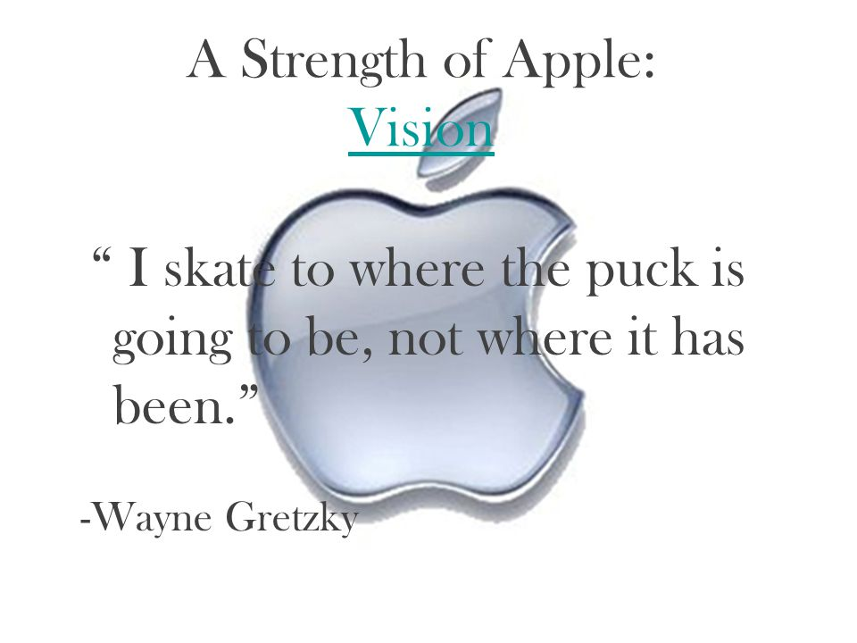 A Strength of Apple: Vision