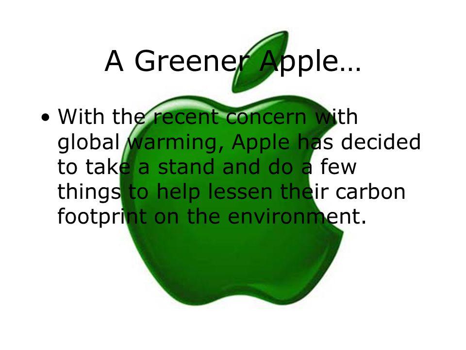 A Greener Apple…