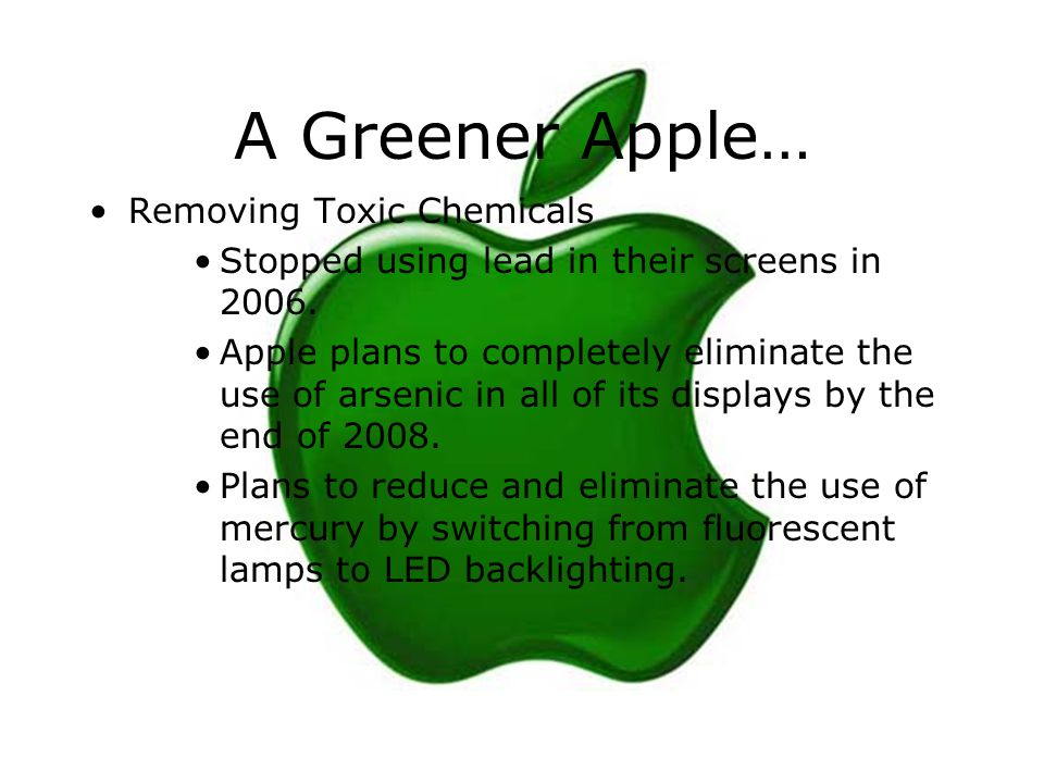 A Greener Apple… Removing Toxic Chemicals