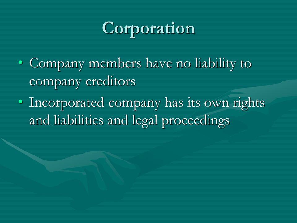 Corporation Company members have no liability to company creditors