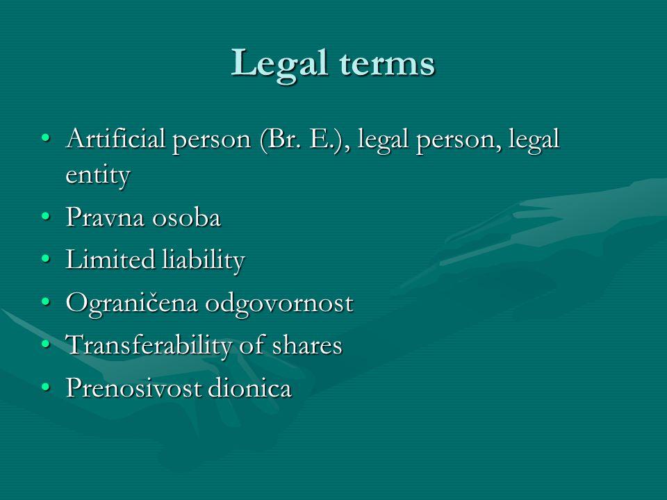 Legal terms Artificial person (Br. E.), legal person, legal entity
