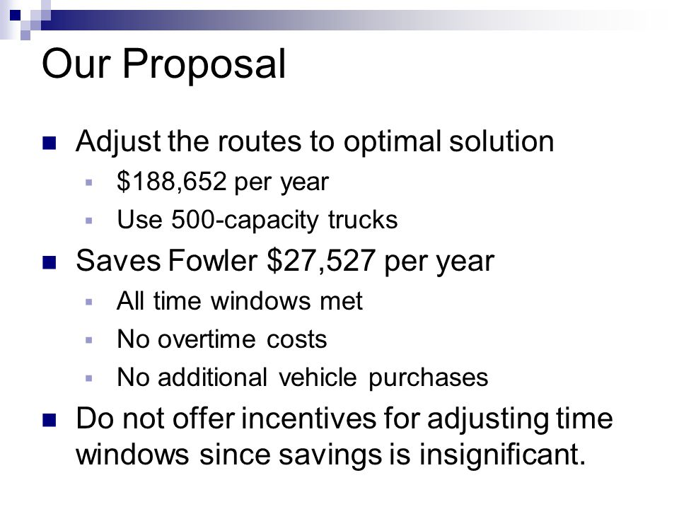 Our Proposal Adjust the routes to optimal solution