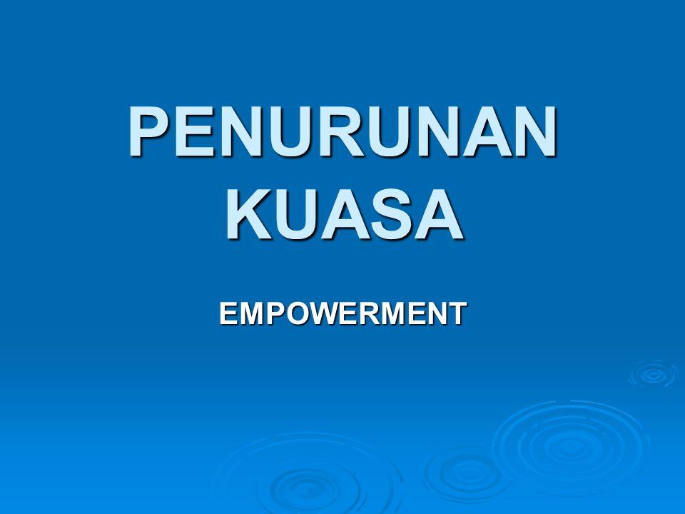 PENURUNAN KUASA EMPOWERMENT