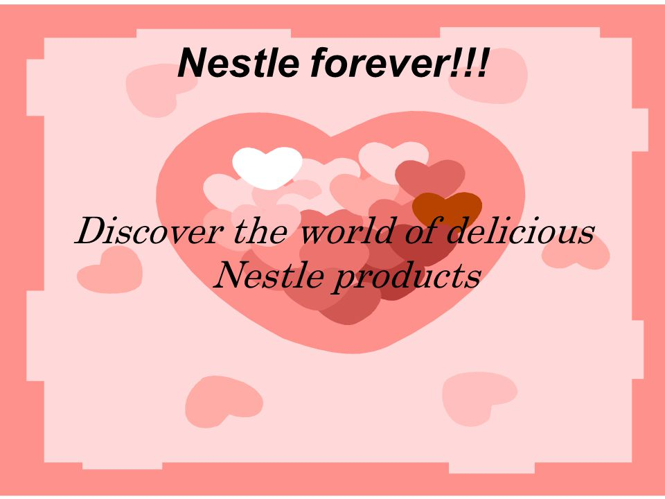 Discover the world of delicious Nestle products