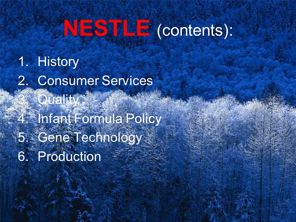 NESTLE (contents): History Consumer Services Quality