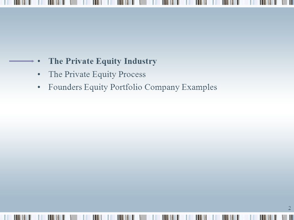 The Private Equity Industry