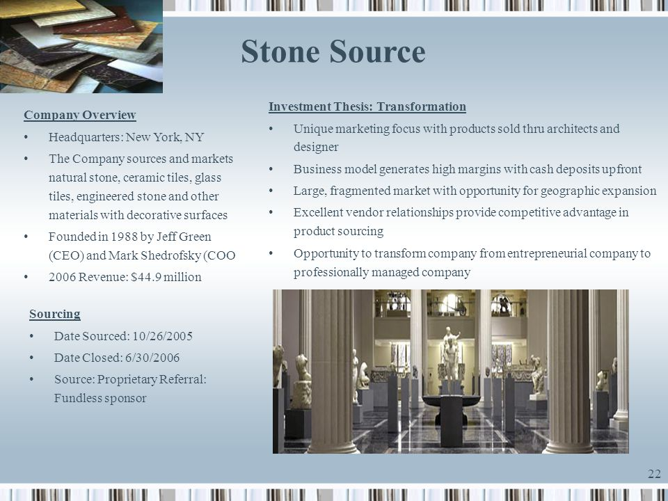 Stone Source Investment Thesis: Transformation Company Overview