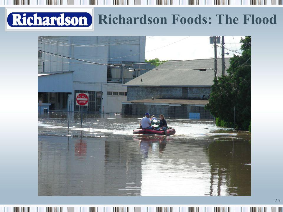 Richardson Foods: The Flood