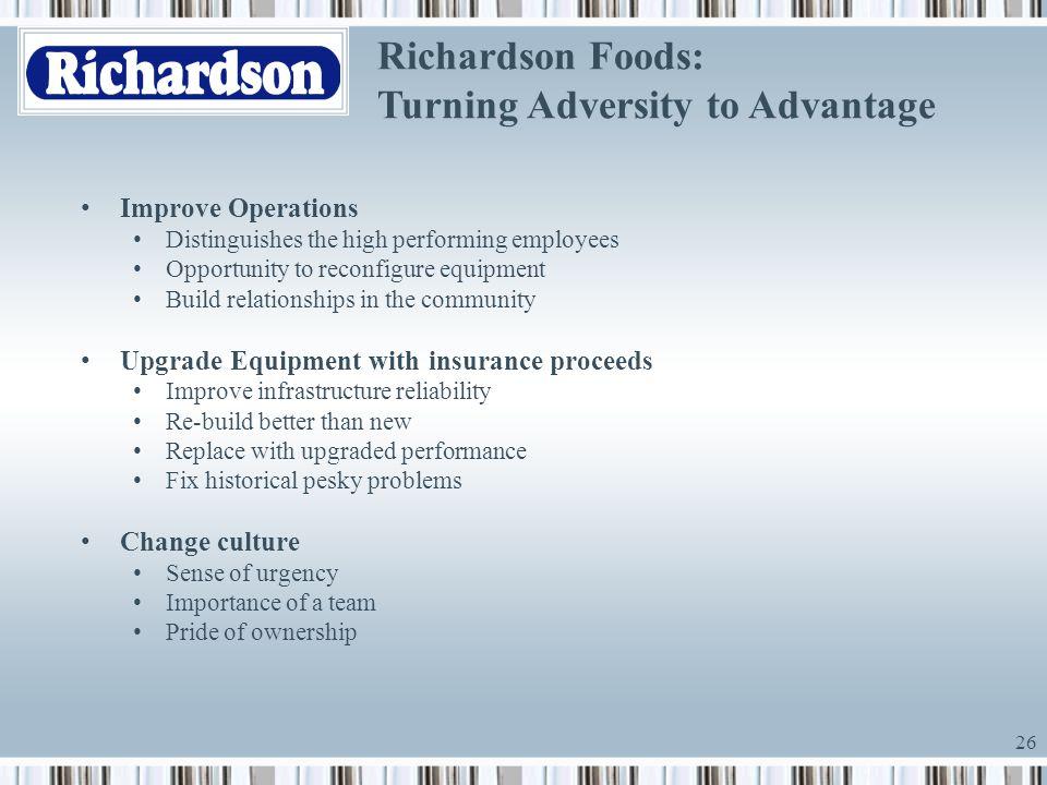 Richardson Foods: Turning Adversity to Advantage