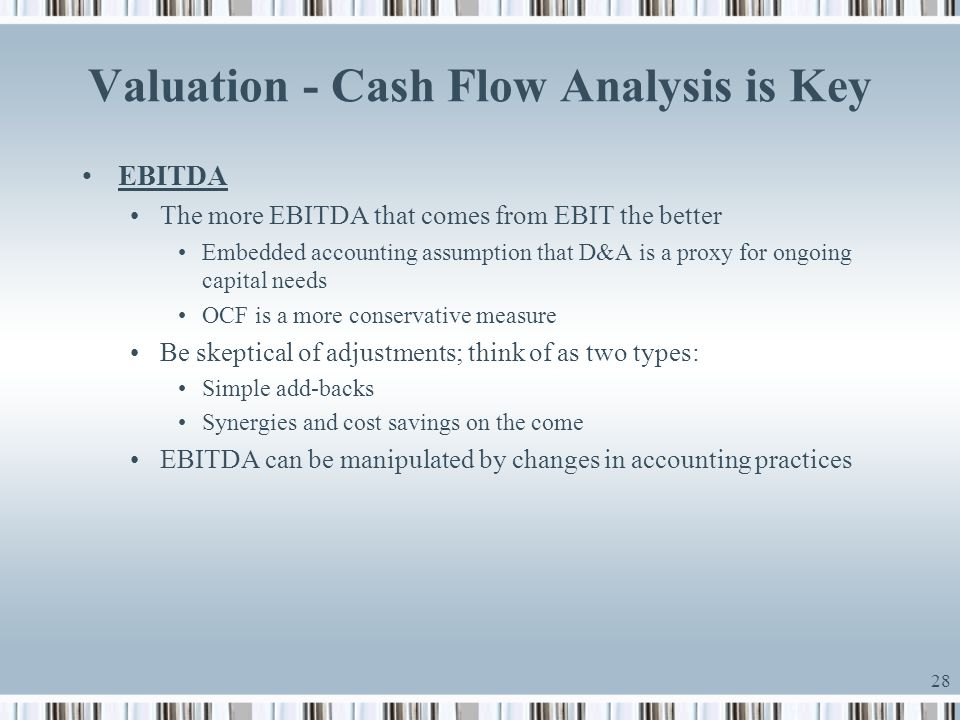 Valuation - Cash Flow Analysis is Key