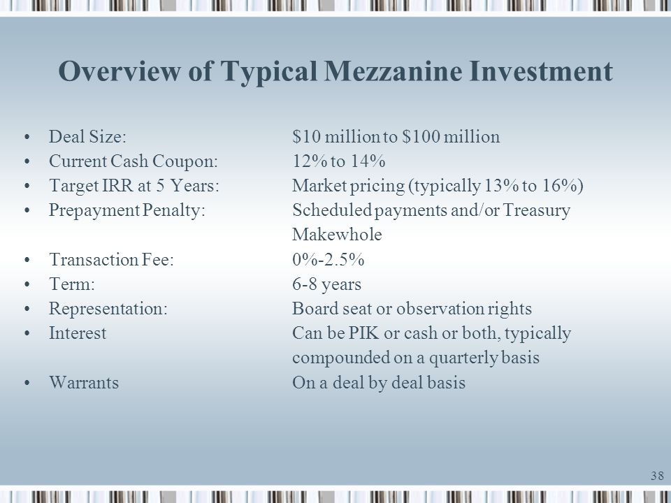 Overview of Typical Mezzanine Investment