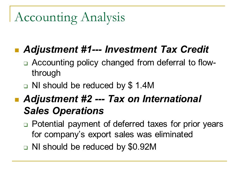 Accounting Analysis Adjustment #1--- Investment Tax Credit