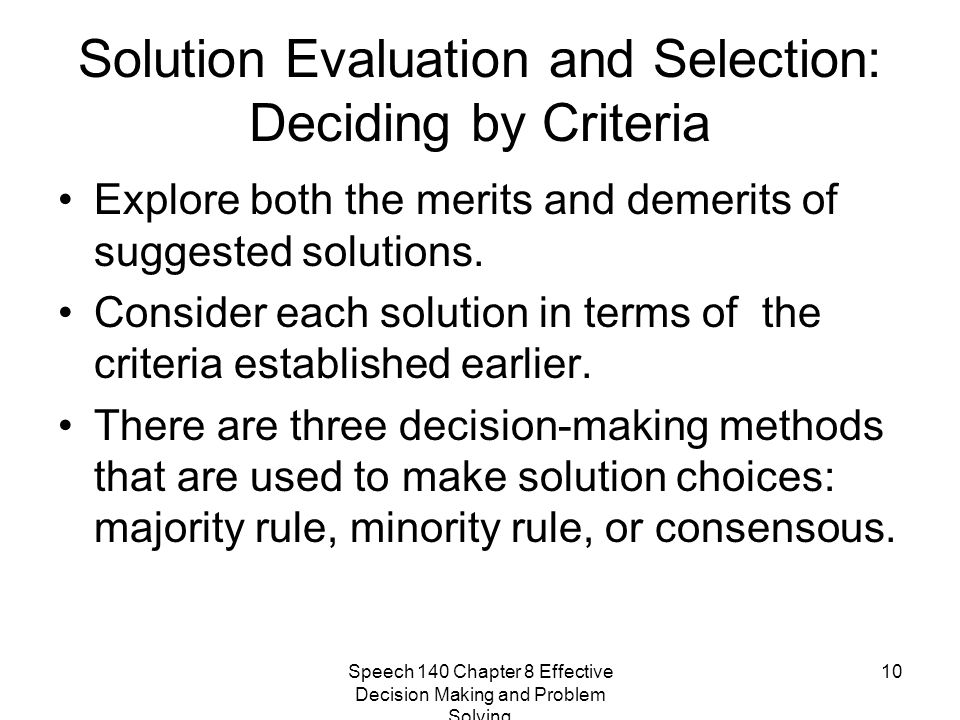 Solution Evaluation and Selection: Deciding by Criteria