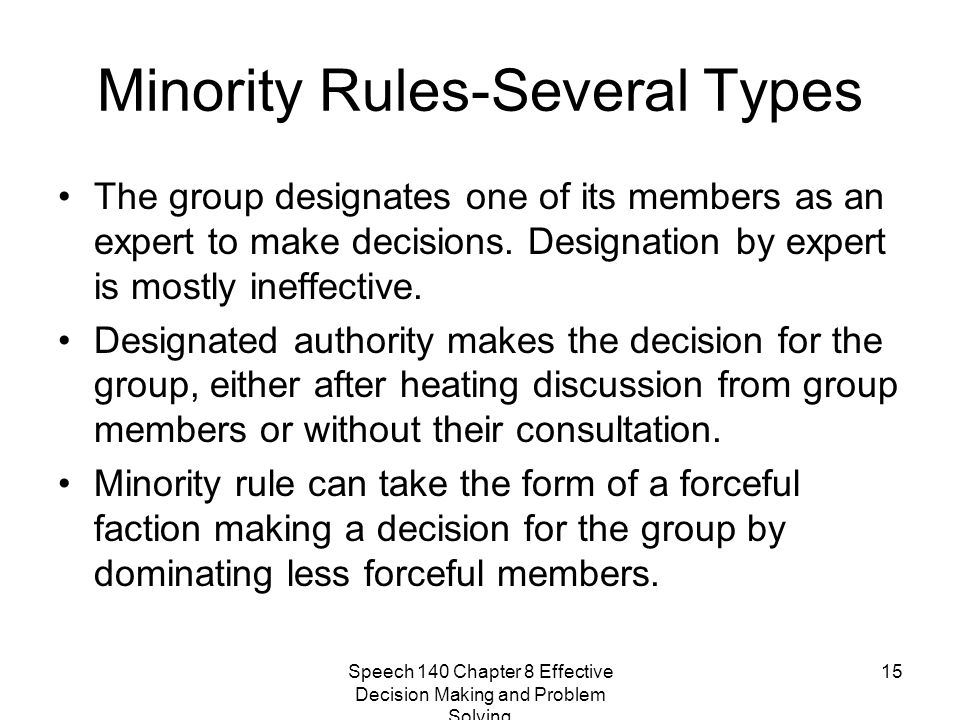 Minority Rules-Several Types